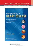 Pathophysiology of Heart Disease: A Collaborative Project of Medical Students and Faculty, International Edition
