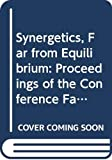 Synergetics, Far from Equilibrium: Proceedings of the Conference Far from Equilibrium : Instabilities and Structures, Bordeaux, France, September 27- (Springer Series in Synergetics, V. 3)