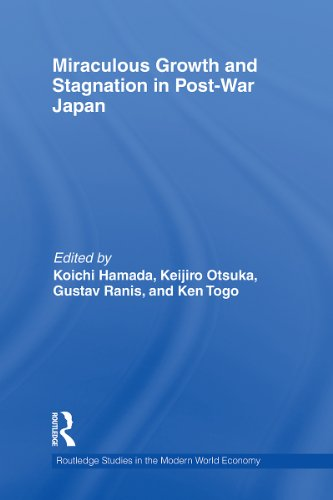 Miraculous Growth and Stagnation in Post-War Japan (Routledge Studies in the Modern World Economy Book 91) (English Edition)