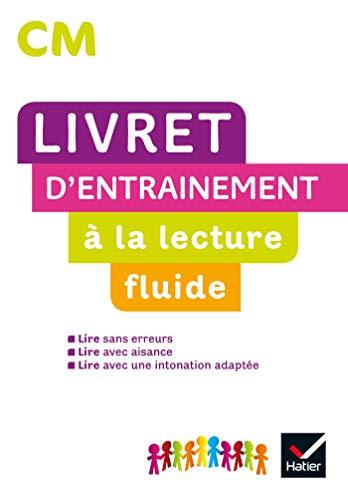 LECTURE CM ED. 2020 - LIVRET DENTRAINEMENT À LA LECTURE FLUIDE