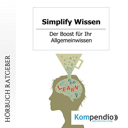 Simplify Wissen: Der Boost für Ihr Allgemeinwissen Titelbild