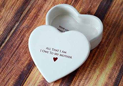 Susabella - Mother of the Bride or Mother of the Groom Wedding Gift, Mother's Day Gift for Mom, Ceramic Heart Keepsake Box or Jewelry Box - All That I Am I Owe To My Mother