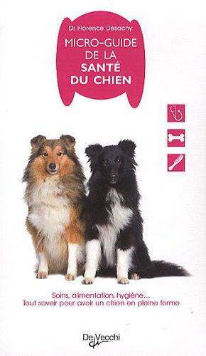 Micro-guide de la santé du chien