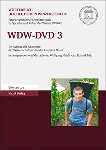WDW-DVD 3. Wörterbuch der deutschen Winzersprache: Ein europäisches Fachwörterbuch zu Sprache und Kultur des Weines