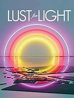 Lust for Light: Illuminated Works