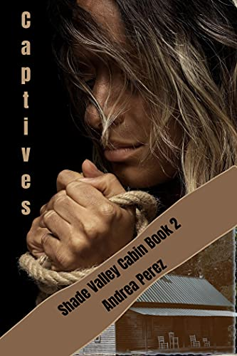Captives (Shade Valley Cabin Book 2) (English Edition)