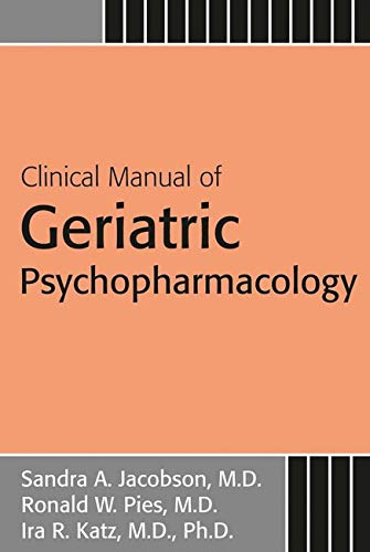 Compare Textbook Prices for Clinical Manual of Geriatric Psychopharmacology 2nd ed. Edition ISBN 9781585624546 by Jacobson MD, Sandra A
