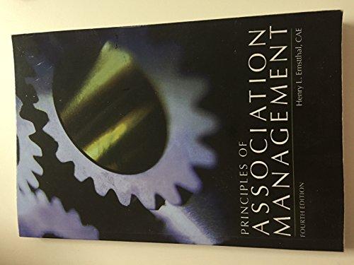 Principles of Association Management (4th ed)