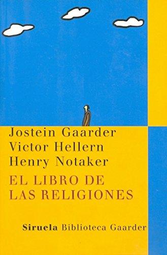 El libro de las religiones: 14 (Las Tres Edades / Biblioteca Gaarder)