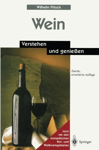 Wein: Verstehen und genießen (German Edition)