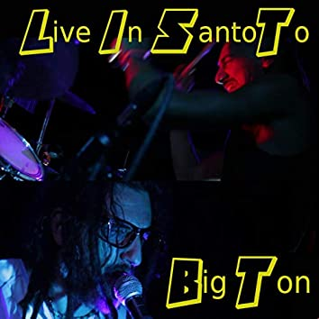 Live in Santoto