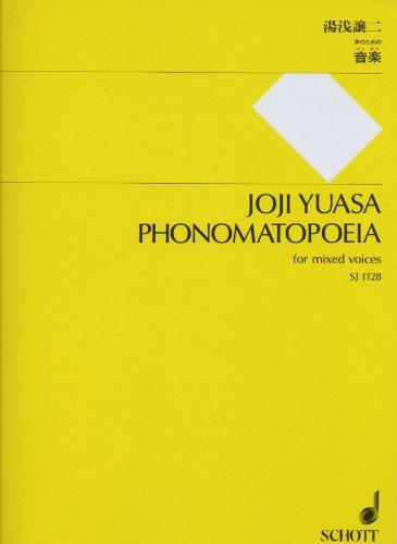 SJ1128 湯浅譲二:声のための「音楽(オトガク)」 混声合唱のための