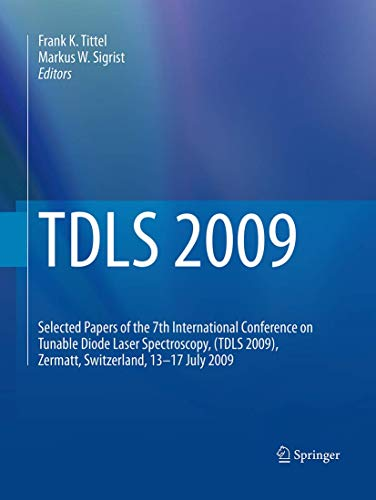 TDLS 2009: Selected Papers of the 7th International Conference on Tunable Diode Laser Spectroscopy, (TDLS 2009), Zermatt, Switzerland, 13-17 July 2009