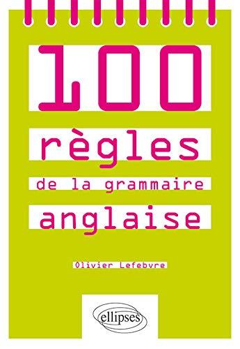100 règles de la grammaire anglaise