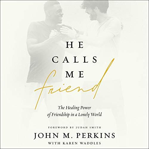 He Calls Me Friend audiobook cover art