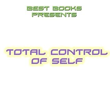 Total Control of Self