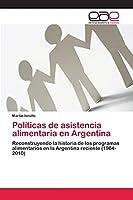 Políticas de asistencia alimentaria en Argentina