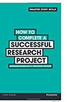 How to Complete a Successful Research Project Front Cover