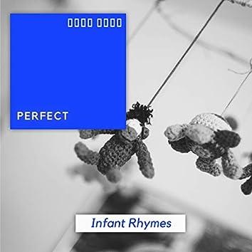 # 1 Album: Perfect Infant Rhymes
