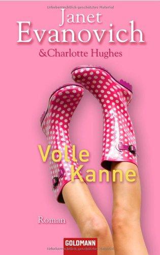 Volle Kanne: Roman