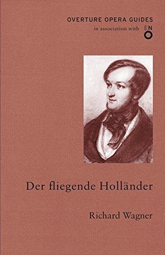 De fliegender Hollander (Overture Opera Guides)