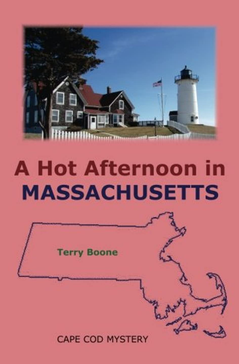 A Hot Afternoon in MASSACHUSETTS (New England Mysteries) (Volume 5)
