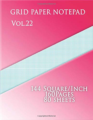 Graph Paper Notepad Vol.22    :144 Square/Inch,160 pages,80 sheets: (Large, 8.5 x 11) 12 lines/inch,Graph Paper with twelve lines per inch on ... paper has twelve aqua blue lines every inch.