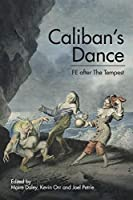 Caliban's Dance: Fe After the Tempest