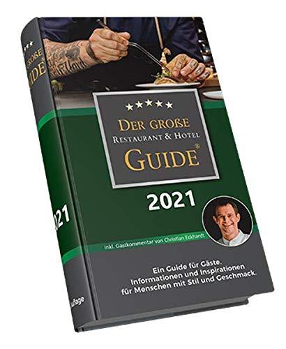 Der Große Restaurant & Hotel Guide 2021