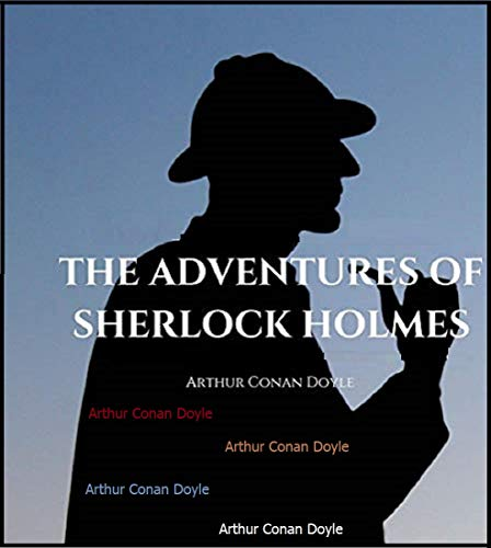 The Adventures of Sherlock Holmes (illustrated) (English Edition)