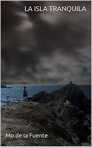 La isla tranquila eBook: de la Fuente, Mo, de la Fuente, Javi ...