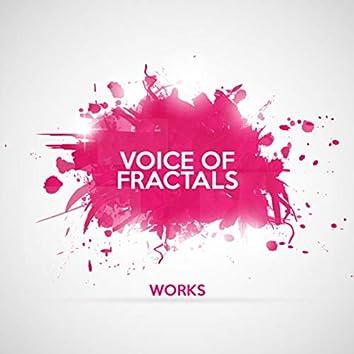 Voice of Fractals Works