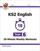 KS2 English 10-Minute Weekly Workouts - Year 6