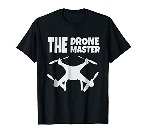 The Drone Master Tshirt Gift Flying Drones Pilot Dad Son