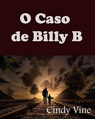 O Caso de Billy B (Portuguese Edition)