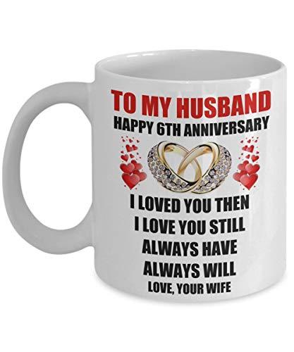 N\A Sexto Aniversario de Boda de 6 años Regalos para el Esposo Él Hombres de la Esposa Matrimonio romántico Anillos de Amor Citas Regalo Taza de café Taza Día de San Valentín