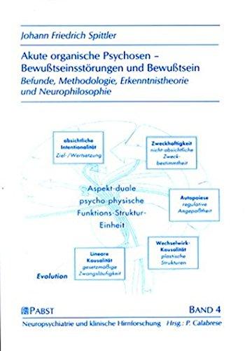 Akute organische Psychosen. Bewußtseinsstörungen und Bewußtsein