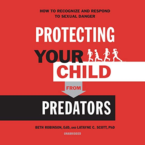 Protecting Your Child from Predators cover art