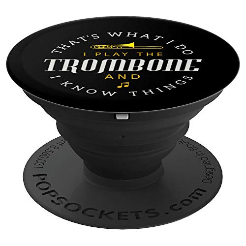 Funny Thats What I Do Trombone Player Gift Accessories Stuff PopSockets Grip and Stand for Phones and Tablets