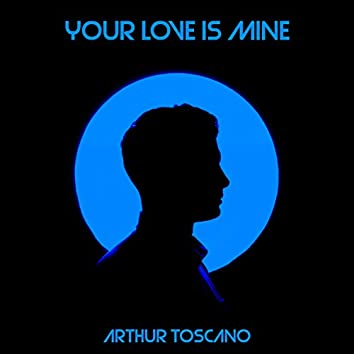 Your Love Is Mine Remix
