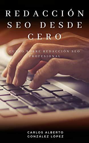 Redacción SEO desde Cero: Curso sobre redacción SEO profesional