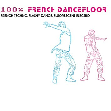 100% French Dancefloor