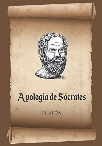 Apología de Sócrates (Platón): Texto Clásico de Platón en Español