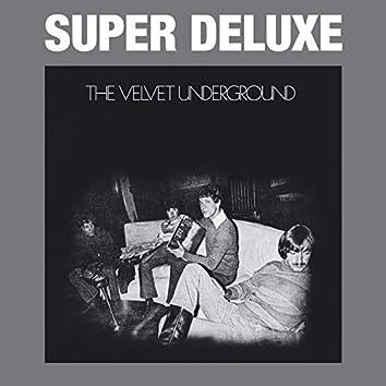 The Velvet Underground (45th Anniversary / Super Deluxe)