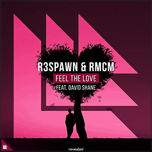 R3SPAWN, RMCM & David Shane