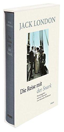 Die Reise mit der Snark (mare-Klassiker)