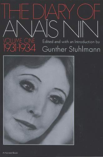The Diary of Anaïs Nin, 1931–1934: Vol. 1 (1931-1934) (The Diary of Anais Nin) (English Edition)