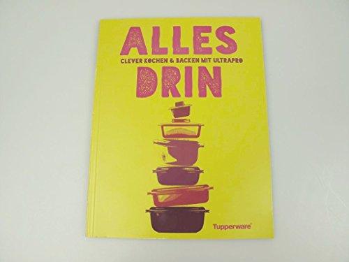 """TUPPERWARE Kochbuch Ultra Pro """"ALLES DRIN"""" libro de recetas alemán"""