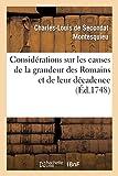 Considérations sur les causes de la grandeur des Romains et de leur décadence - Hachette Livre BNF - 01/10/2014