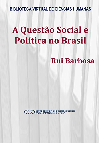 A questão social e política no Brasil